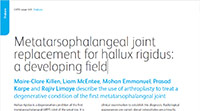 Metatarsophalangeal joint replacement for hallux rigidus: a developing field